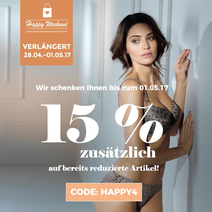 Happy Weekend April 2017 15 Prozent rabatt zusätzlich auf Sale Artikel