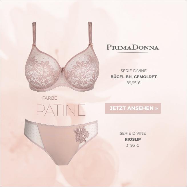 PrimaDonna Serie Divine in der Farbe Patine jetzt ansehen!