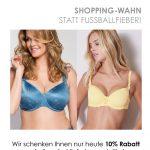 Shopping-Wahn statt Fußballfieber! Deutschland gegen Schweden 10 Prozent Rabatt