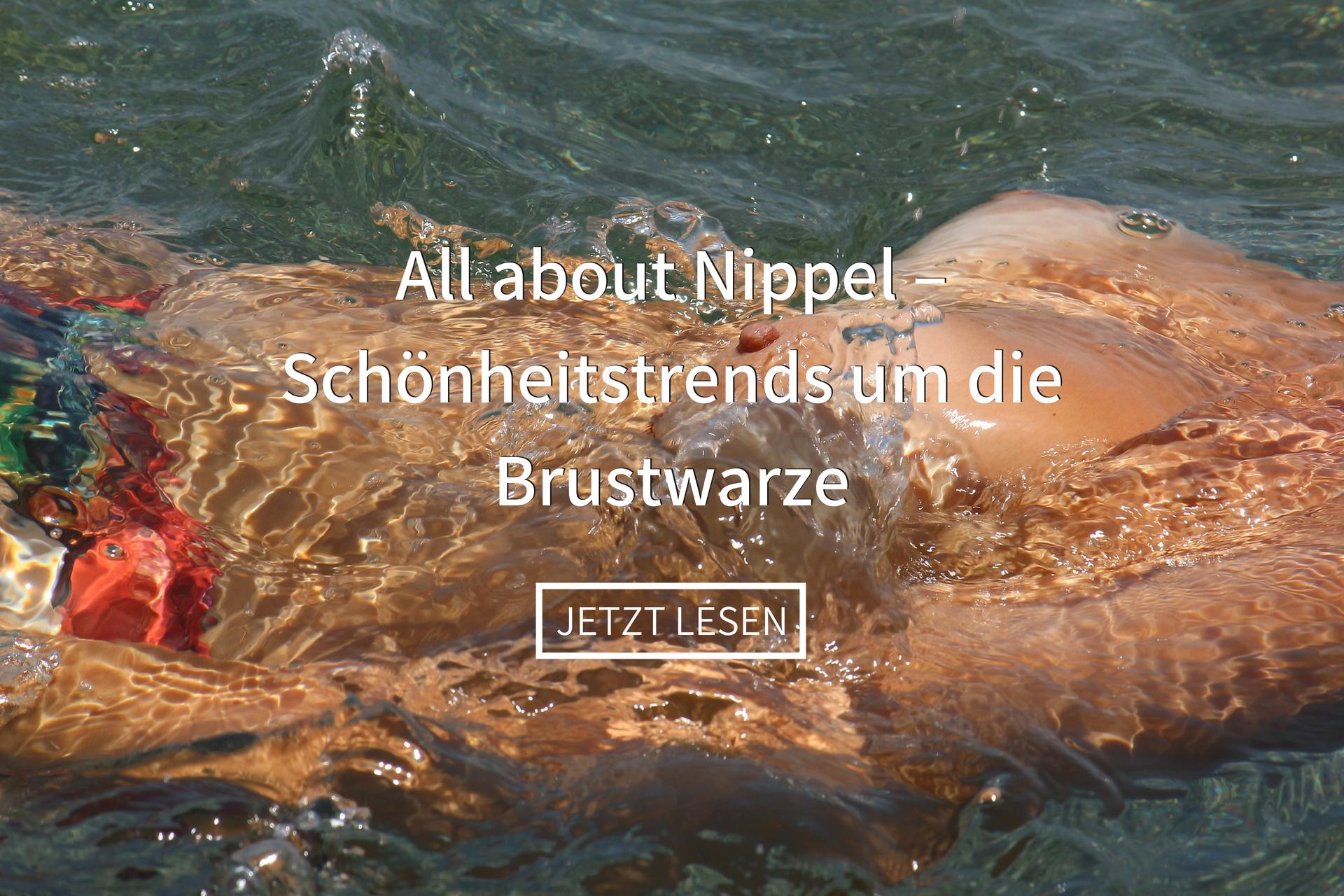 All about Nippel – Schönheitstrends um die Brustwarze